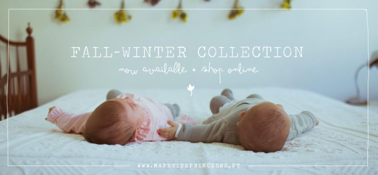 Ma Petite Princesse * fall-winter 14-15 * newborn collection