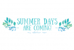 summer days are coming